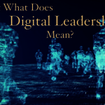 How to Fast Track Digital Leaders