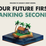 And the New Tagline for Canada's Credit Unions Is…